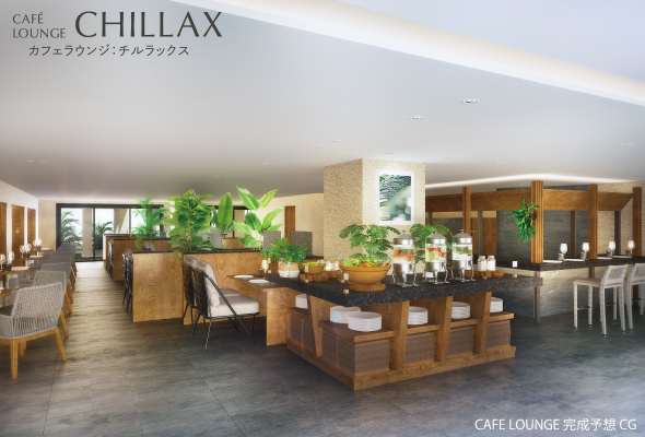 CAFE LOUNGE 「CHILLAX」チルラックス